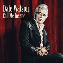call-me-insane-dale-watson
