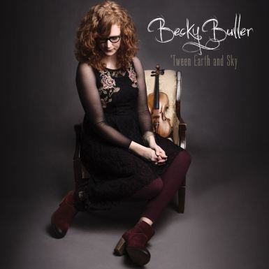 Becky Buller-TweenEarthAndSky_sm