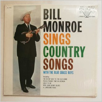 Bill Monroe Sings Country Songs